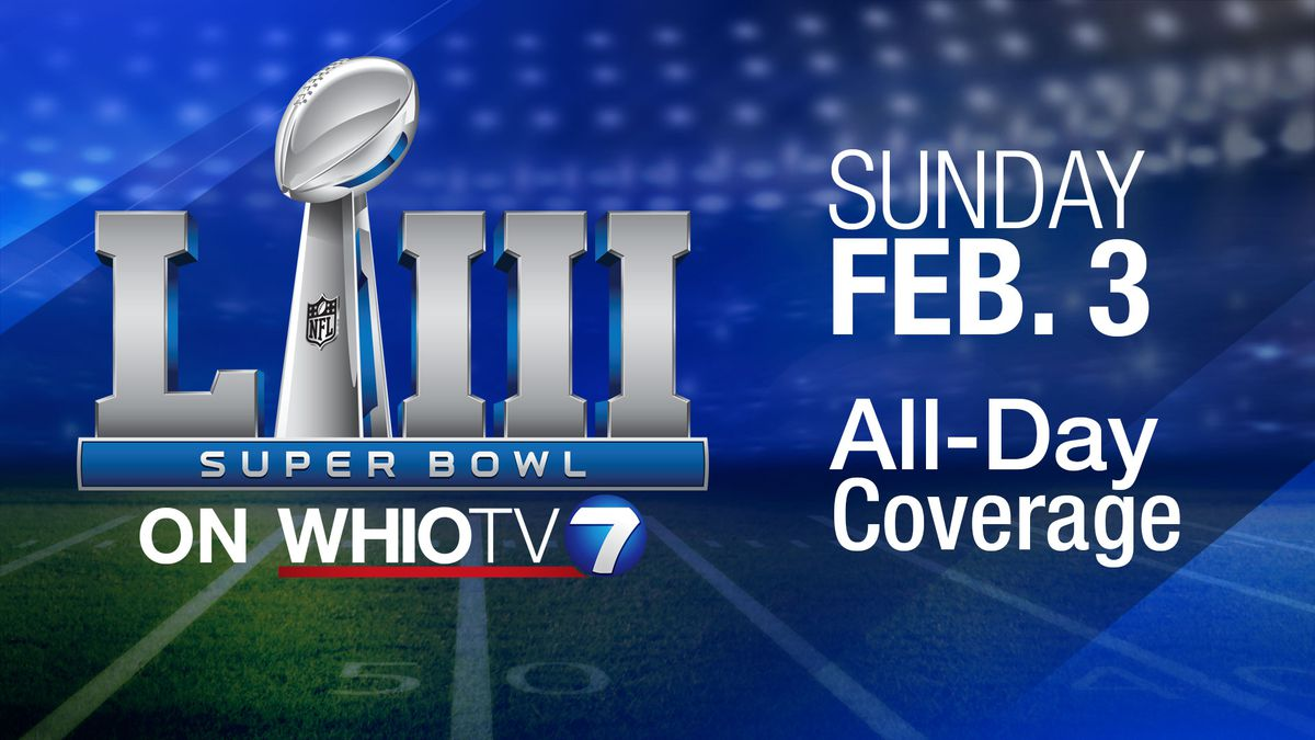 How to watch Super Bowl LIII on WHIO-TV